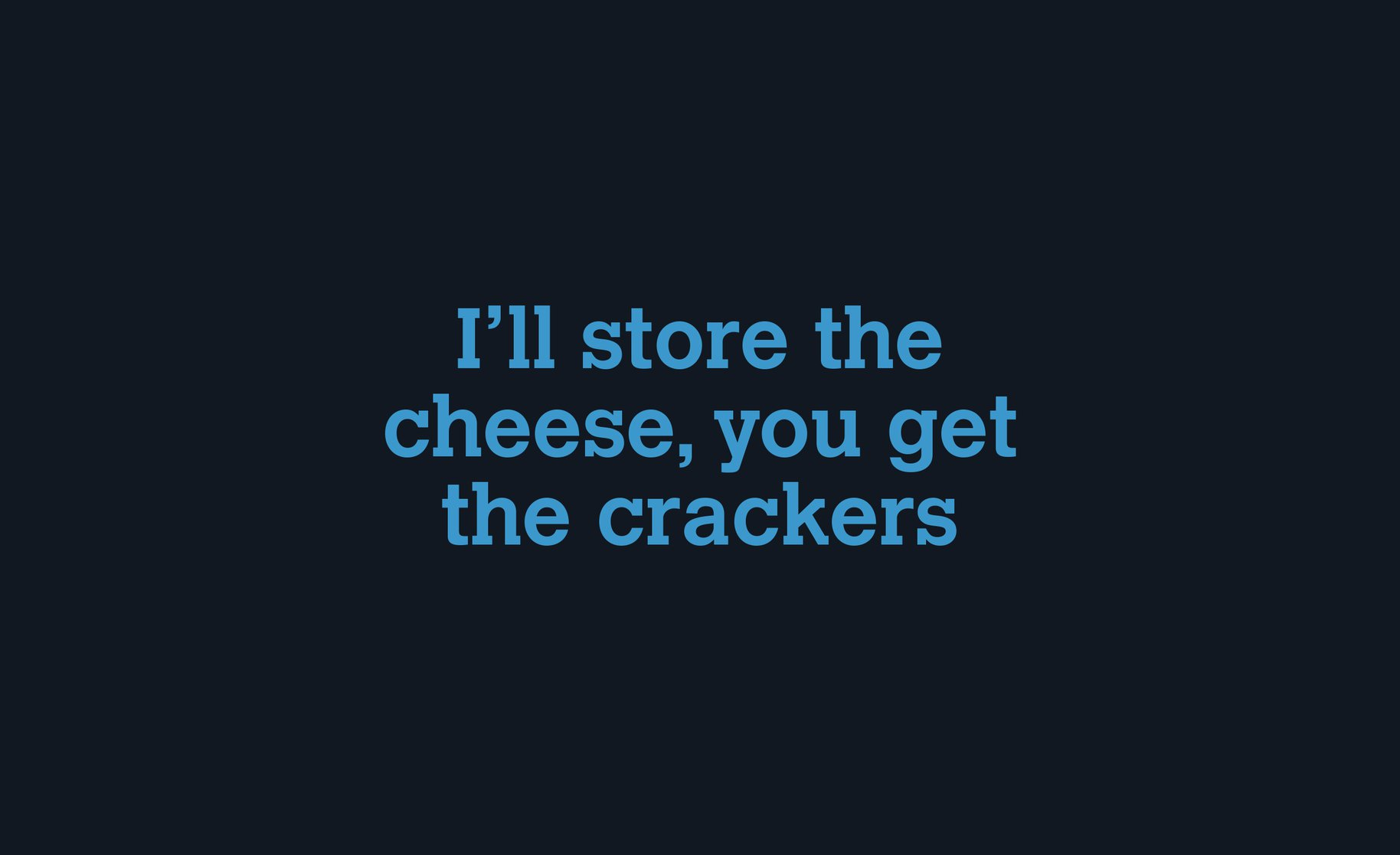Click Clack 'I'll store the cheese...' Typography