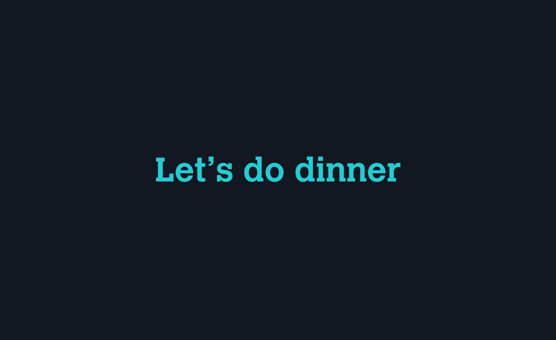 Click Clack 'Let's do dinner' Typography